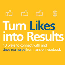10 ways to connect with and drive real value from fans on Facebook [White Paper with Constant Contact]