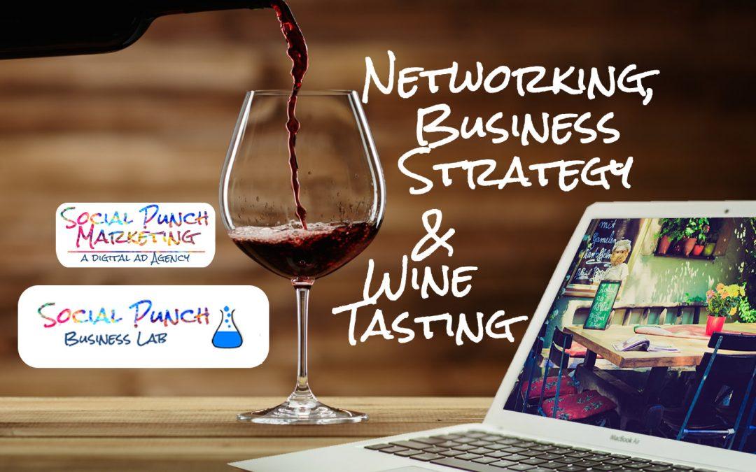 Wine Tasting, Networking and Marketing Strategies – Woodland Hills