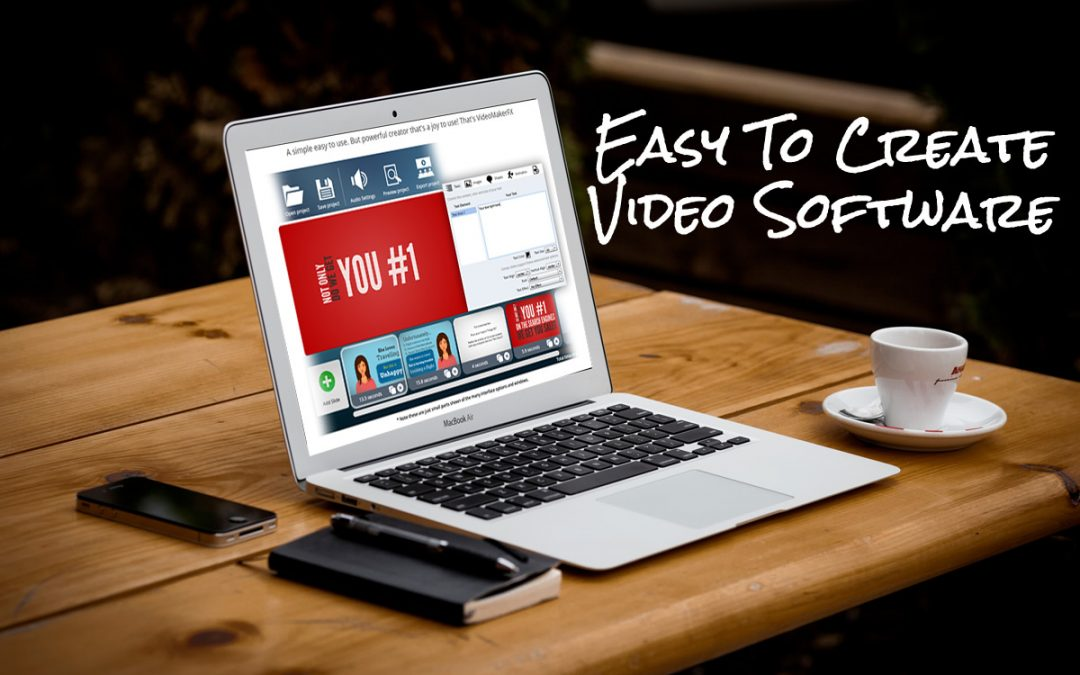 Easy to Create Video Software
